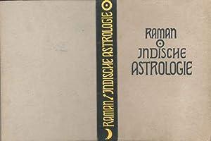 Indische Astrologie. (Hindu Astrologie) Autorisierte Übers. des: Raman, B(angalore) V(enkata):