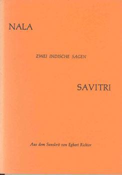 Nala Savitri. Zwei indische Sagen. Aus dem: Richter, Egbert (Übers.):