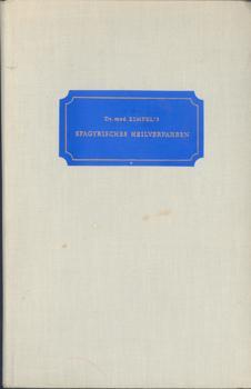 Dr. med. Zimpel's Spagyrisches Heilverfahren.: Helmrich, Dr. med.