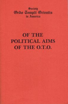 Of The Political Aims Of The O.T.O.: Motta, Marcelo Ramos: