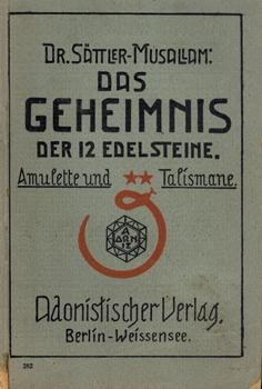 Das Geheimnis der 12 Edelsteine.: Sättler-Musallam, Dr. [d.i. Franz Sättler]: