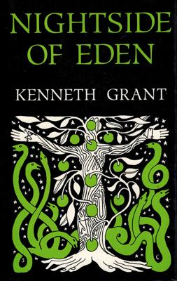 The Nightside of Eden.: Grant, Kenneth: