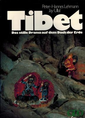 Tibet. Das stille Drama auf dem Dach: Lehmann, Peter-Hannes /