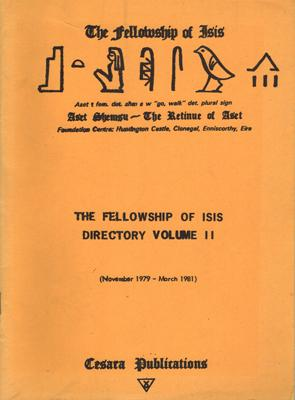 Dea: Rites and Mysteries of the Goddess. Liturgy of the Fellowship of Isis.: Robertson, Olivia: