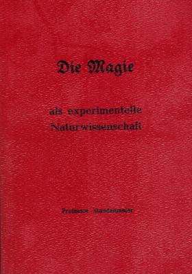 Die Magie als experimentelle Naturwissenschaft.: Staudenmaier, Professor Ludwig: