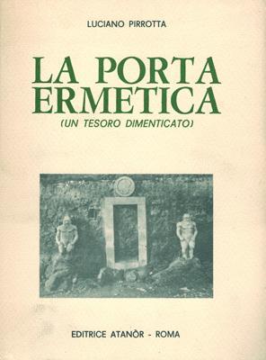 La Porta Ermetica Un Tesoro Dimenticato By Pirrotta border=