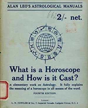 What is a Horoscope and how is it Cast? A Book for Beginners.