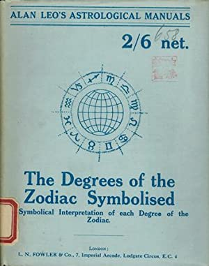 The Degrees of the Zodiac Symbolised.