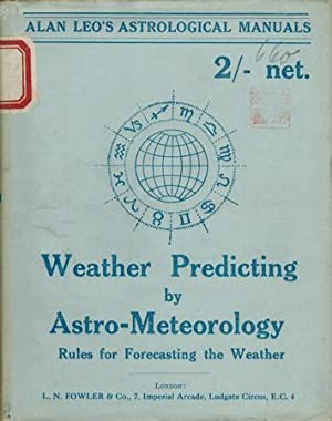 Weather Predicting by Astro-Meteorology.