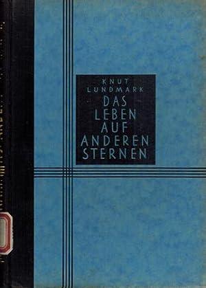 Das Leben auf anderen Sternen.: Lundmark, Knut: