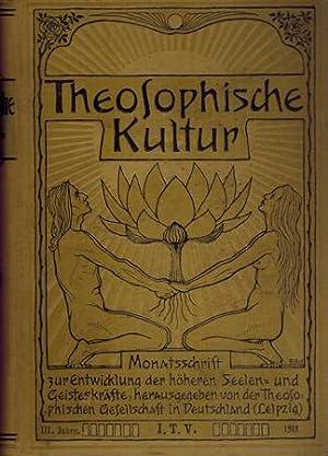 Theosophische Kultur. III. Jahrgang.: Theosophische Gesellschaft in Deutschland (Hrsg.):