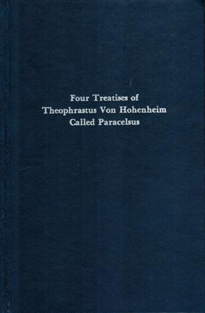 Four Treatises of Theophrastus von Hohenheim called: Sigerist, Henry E[rnest]