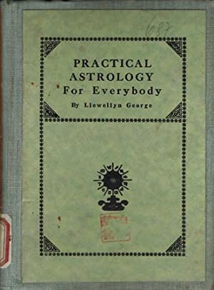 Practical Astrology For Everybody.