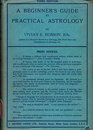 A Beginner's Guide to Practical Astrology.