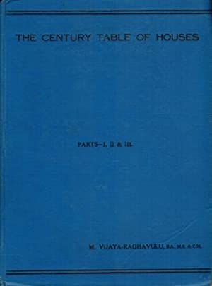 The Century Table of Houses. Parts I, II & III.