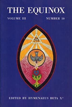 The Equinox. Volume III, Number 10.
