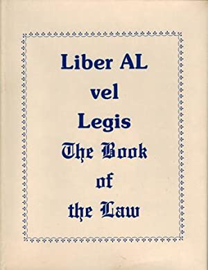 The Book of the Law [technically called Liber AL vel legis sub figura CCXX as delivered by XCIII=...