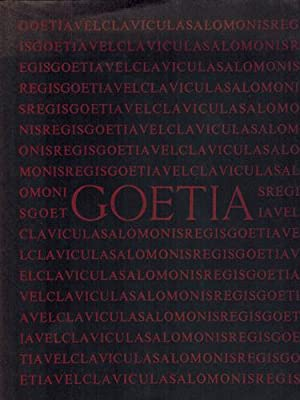 The Book of the Goetia of Solomon the King; Translated into English Tongue by a Dead Hand and Ado...