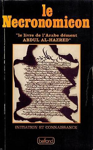 """Le Necronomicon """"le livre de l'Arabe dément: Hay, George (Hrsg.):"""