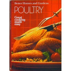 Better Homes and Gardens Poultry (Hardcover): Barbara Atkins [Editor];