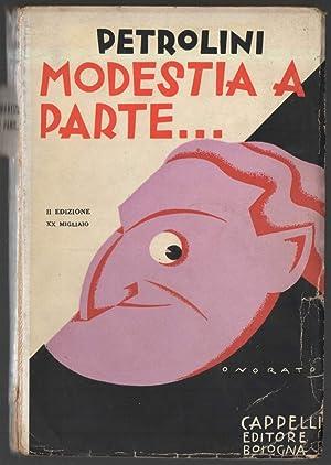 MODESTIA A PARTE: Petrolini, Ettore