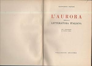 L'AURORA DELLA LETTERATURA ITALIANA: Papini, Giovanni