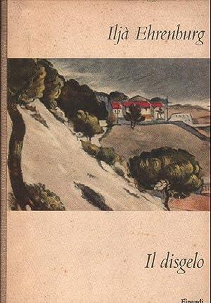 IL DISGELO: Ehrengurg, Il'ja