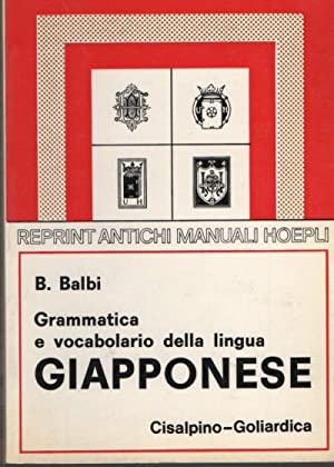 GRAMMATICA E VOCABOLARIO DELLA LINGUA GIAPPONESE (1976): Balbi, Bartolomeo