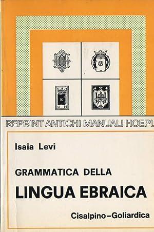GRAMMATICA DELLA LINGUA EBRAICA (1976): Levi, Isaia