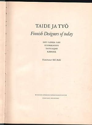 TAIDE JA TYO-FINNISH DESIGNERS OF TODAY: Maki, Oili