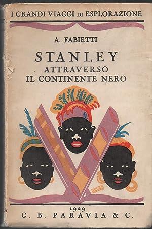 STANLEY ATTRAVERSO IL CONTINENTE NERO: Fabietti, A.