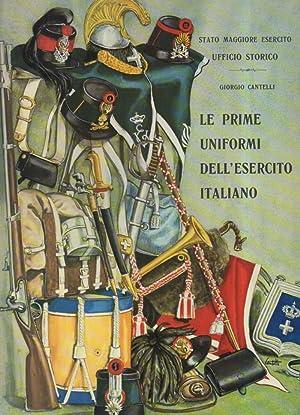 LE PRIME UNIFORMI DELL'ESERCITO ITALIANO: Cantelli, Giorgio