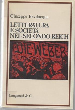 LETTERATURA E SOCIETA NEL SECONDO REICH: Bevilacqua, Giuseppe