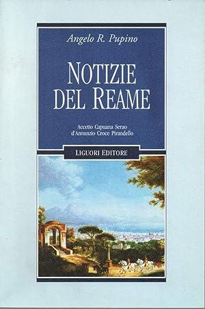 NOTIZIE DEL REAME - Accetto Capuana Serao: Pupino, Angelo R.