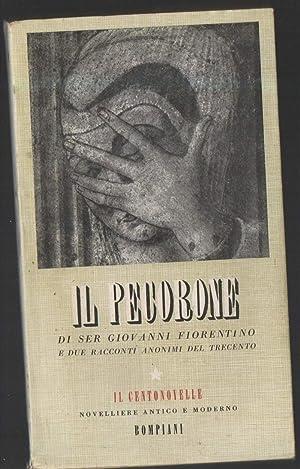 IL PECORONE-di ser Giovanni Fiorentino e due: Battaglia, Salvatore(a cura