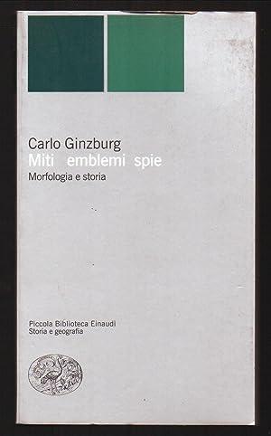 MITI EMBLEMI SPIE Morfologia e storia: Ginzburg, Carlo