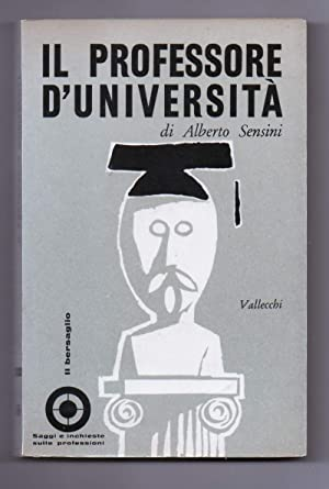 IL PROFESSORE D'UNIVERSITA': Sensini, Alberto
