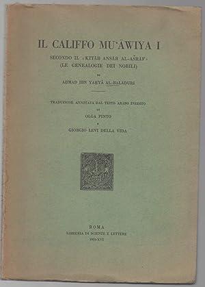 """IL CALIFFO MU'AWIYA I secondo il """"Kitab: Ahmad Ibn Yahya"""