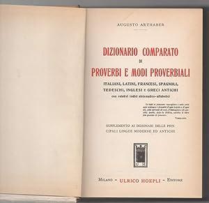 DIZIONARIO COMPARATO DI PROVERBI E MODI PROVERBIALI: Arthaber, Augusto