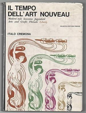 IL TEMPO DELL'ART NOUVEAU Modern style Sezession: Cremona, Italo