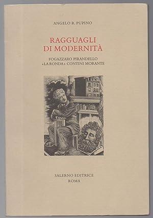 """RAGGUAGLI DI MODERNITA' Fogazzaro Pirandello """"La Ronda"""": Pupino, Angelo R."""