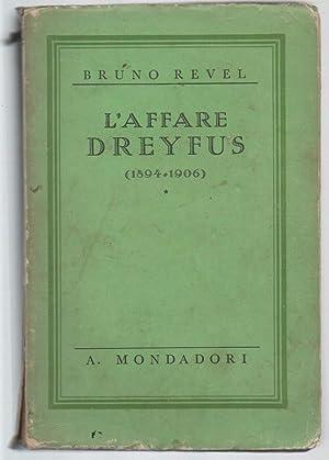 L'AFFARE DREYFUS (1894-1906): Revel, Bruno