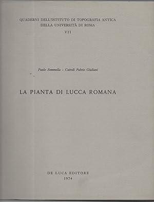 LA PIANTA DI LUCCA ROMANA: Sommella, Paolo -