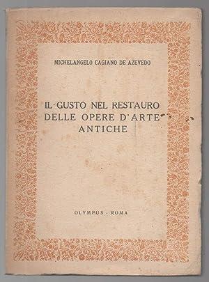 IL GUSTO NEL RESTAURO DELLE OPERE D'ARTE: Cagiano de Azevedo,