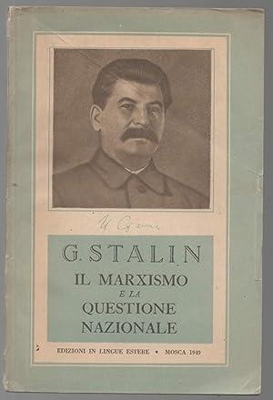 Il marxismo e la questione nazionale: Stalin, G.