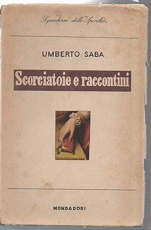 SCORCIATOIE E RACCONTINI: Saba, Umberto