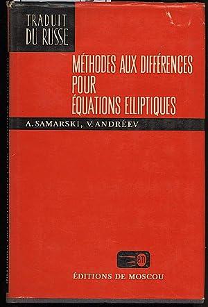 METHODES AUX DIFFERENCES POUR EQUATIONS ELLIPTIQUES: Samarski, A.-Andreev, V.