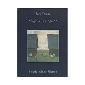 MAGIE A LENINGRADO - Un racconto dove: Tomin, Jurij