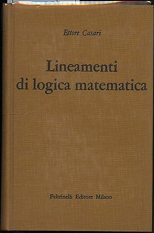 LINEAMENTI DI LOGICA MATEMATICA: Casari, Ettore