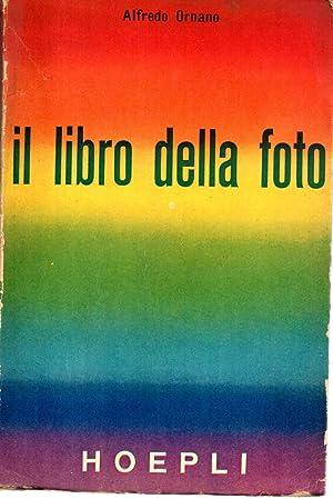 IL LIBRO DELLA FOTO: Ornano, Alfredo